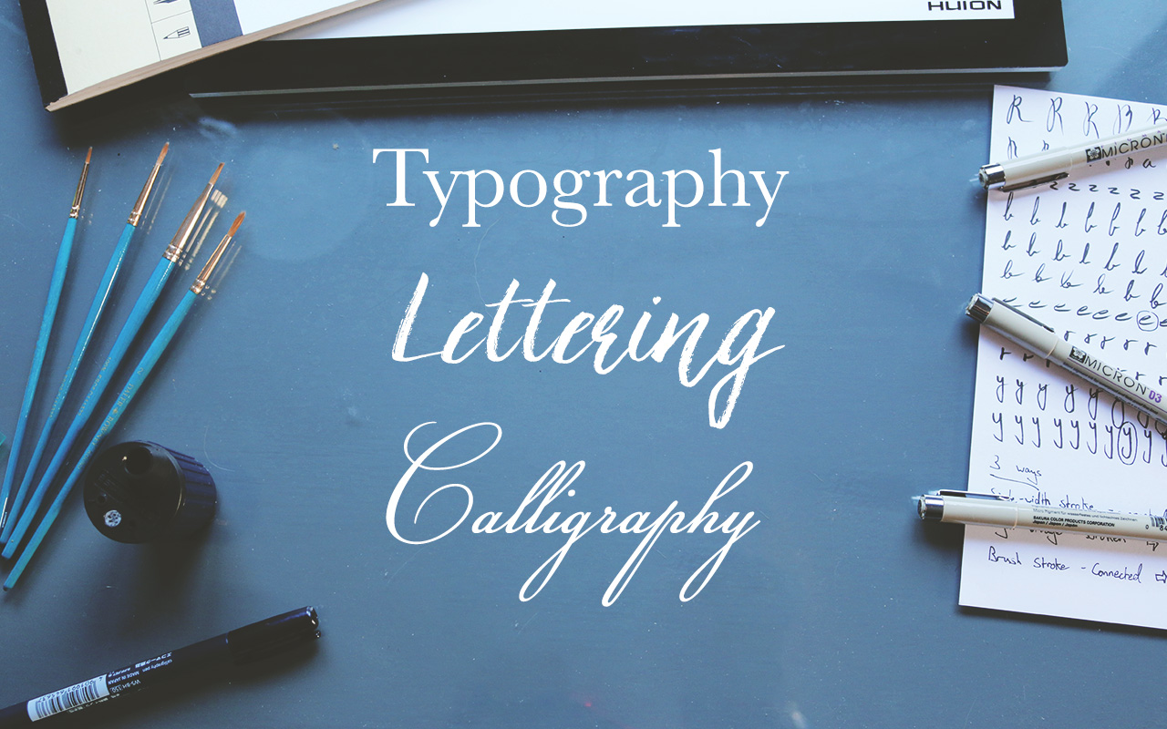 52 the difference between typography lettering Difference between calligraphy and typography